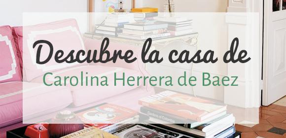 La casa de Carolina Herrera (hija)